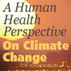 Cover image for  - A Human Health Perspective On Climate Change