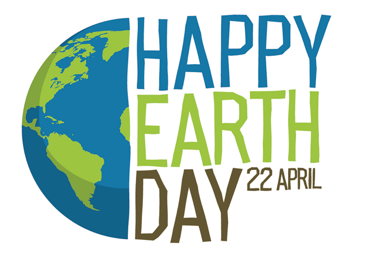 Happy Earth Day 22 April