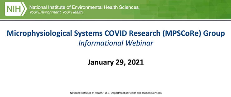 Microphysiological Systems COVID Research (MPSCoRe) Group Webinar, January 29, 2021
