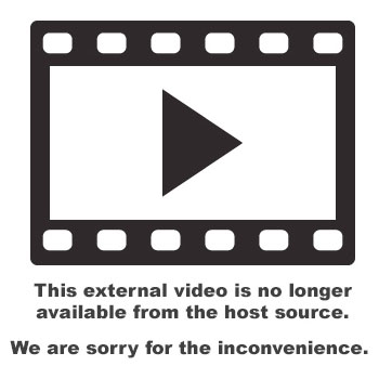 This external video is no longer available from the host source. We are corry for the inconvenience.